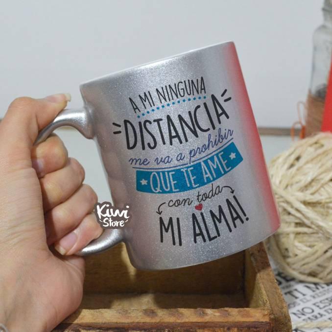 "Mug ""Ninguna distancia me..."