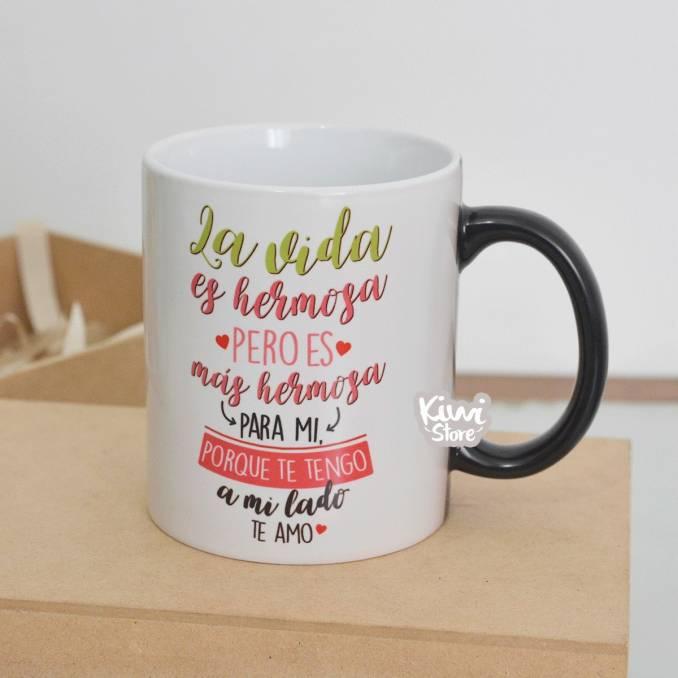 """Mug """"La vida es más hermosa..."""